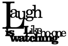 laugh like no one is watching 120 x 75 bulk pack 5